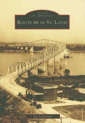 Route 66 in St. Louis by Joe Sonderman