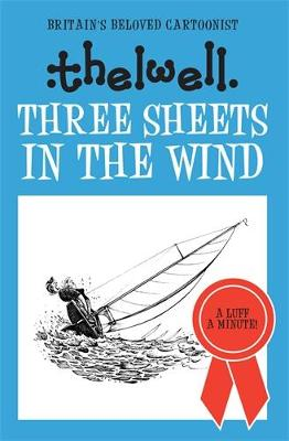 Three Sheets in the Wind by Norman Thelwell