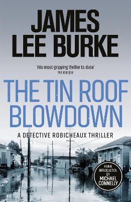 Tin Roof Blowdown by James Lee Burke
