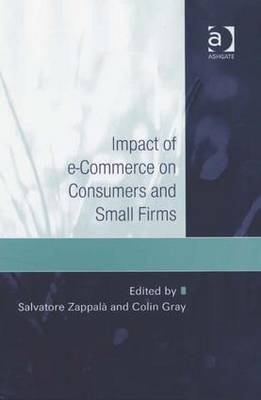 Impact of e-commerce on Consumers and Small Firms by Salvatore Zappala