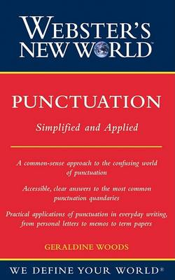 Webster's New World Punctuation: Simplifed and Applied by Geraldine Woods