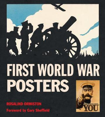 First World War Posters by Rosalind Ormiston