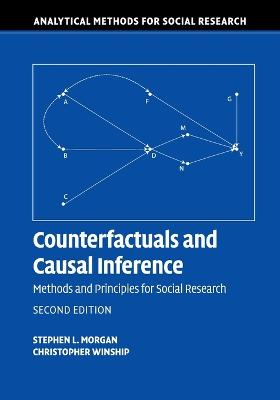 Counterfactuals and Causal Inference by Stephen L. Morgan