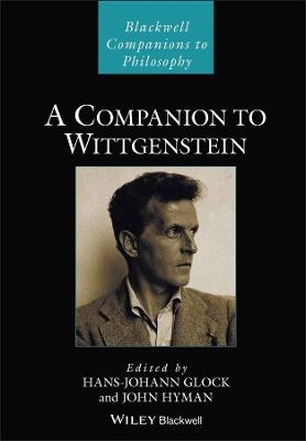 A Companion to Wittgenstein by Hans-Johann Glock