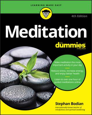Meditation for Dummies, 4th Edition by Stephan Bodian
