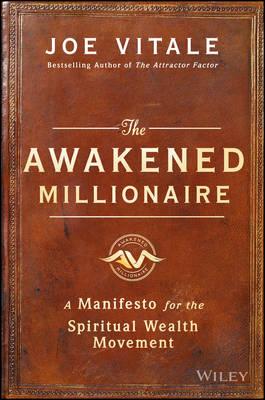 Awakened Millionaire by Joe Vitale