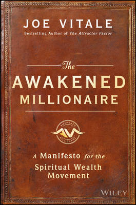 The Awakened Millionaire by Joe Vitale