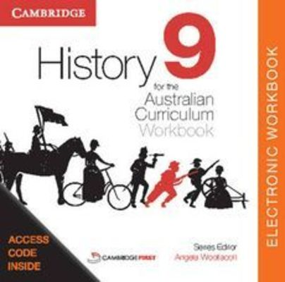 History for the Australian Curriculum Year 9 Electronic Workbook by Angela Woollacott
