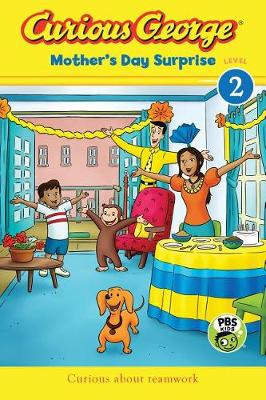 Curious George Mother's Day Surprise: CGTV Reader (Level 2) by H. A. Rey