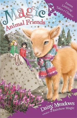 Magic Animal Friends: Emma Littleleap Takes a Chance by Daisy Meadows