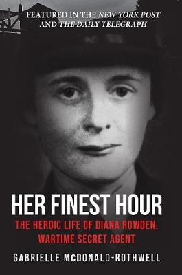Her Finest Hour by Gabrielle McDonald-Rothwell