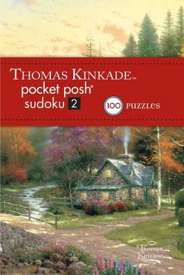 Thomas Kinkade Pocket Posh Sudoku 2 by The Puzzle Society