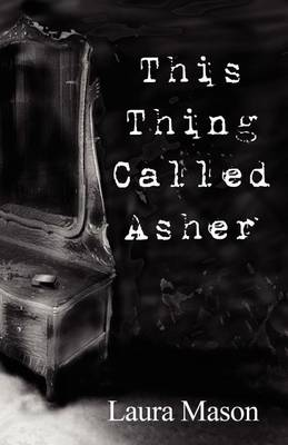 This Thing Called Asher by Food Historian Laura Mason