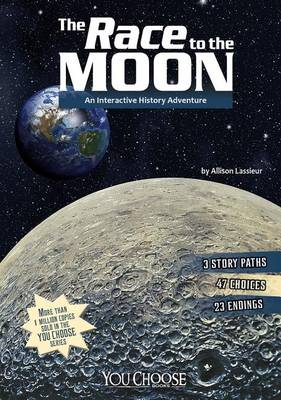 The Race to the Moon by ,Allison Lassieur