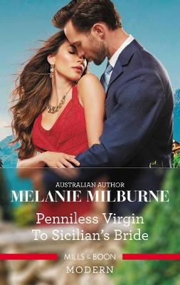 Penniless Virgin to Sicilian's Bride by Melanie Milburne