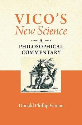 """Vico's """"New Science"""" by Donald Phillip Verene"""