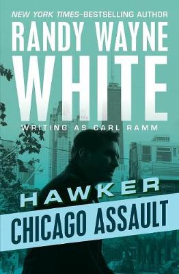 Chicago Assault by Randy Wayne White