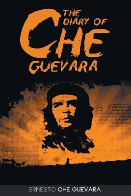 The Diary of Che Guevara by Ernesto 'Che' Guevara
