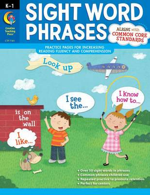 Sight Word Phrases by Rozanne Williams