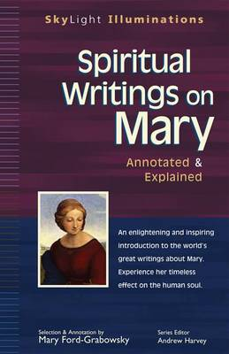 Spiritual Writings on Mary by Mary Ford-Grabowsky