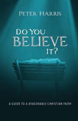 Do You Believe It? by Peter Harris