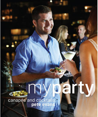 My Party by Pete Evans