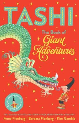 The Book of Giant Adventures: Tashi Collection 1 by Anna Fienberg