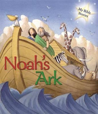My Bible Stories: Noah's Ark by Sasha Morton