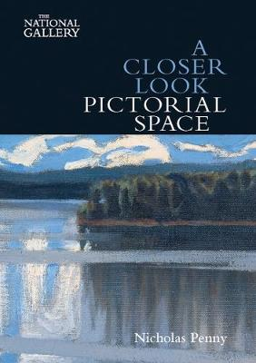 Closer Look: Pictorial Space by Nicholas Penny