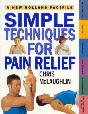 Factfile: Simple Techniques for Pain Relief by Chris McLaughlin