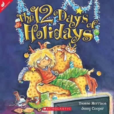 The Twelve Days of Holidays by Yvonne Morrison