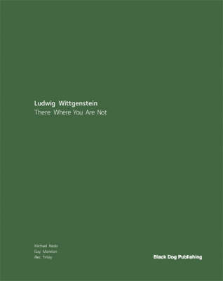 There Where You are Not: Wittgenstein's Wandering by Alec Finlay