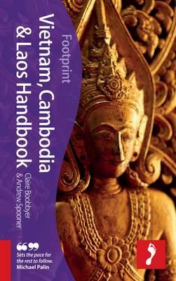 Vietnam, Cambodia & Laos Footprint Handbook by Andrew Spooner