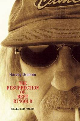 The Resurrection of Bert Ringold by Harvey Goldner