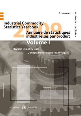 Industrial commodity statistics yearbook 2009 by United Nations: Department of Economic and Social Affairs: Statistics Division