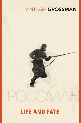 Life And Fate (Vintage Classic Russians Series) by Vasily Grossman