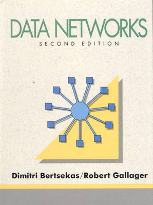 Data Networks by Robert G. Gallager