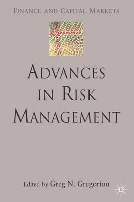 Advances in Risk Management by Greg N. Gregoriou
