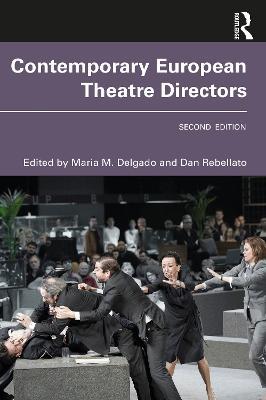 Contemporary European Theatre Directors book