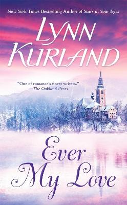 Ever My Love by Lynn Kurland