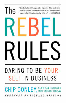 Rebel Rules by Chip Conley