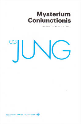 Collected Works of C.G. Jung, Volume 14: Mysterium Coniunctionis by C. G. Jung