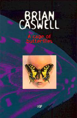 Cage Of Butterflies by Brian Caswell