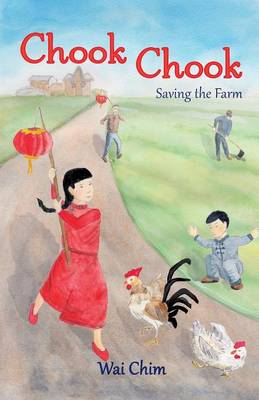 Chook Chook: Saving the Farm book