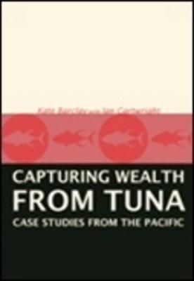 Capturing Wealth from Tuna by Kate Barclay