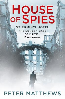House of Spies by Peter Matthews