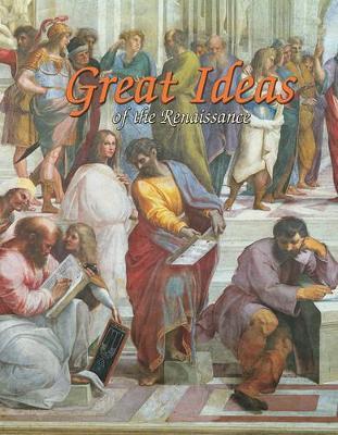 Great Ideas of the Renaissance by Trudee Romanek