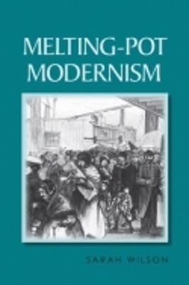 Melting-Pot Modernism book
