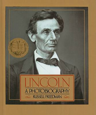 Lincoln by Russell Freedman