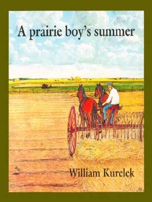 Prairie Boy's Summer, A book